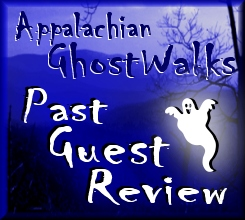 Appalachian GhostWalks Virginia and Tennessee Historic Ghost Tours and Haunted Vacation Packages Customer Feedback and Guest Review