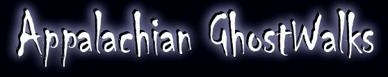 Appalachian GhostWalks and Ghost Tours Contact Information