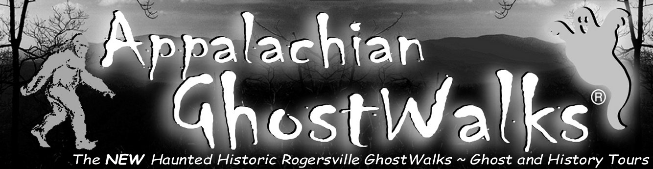 Rogersville Ghost Tours